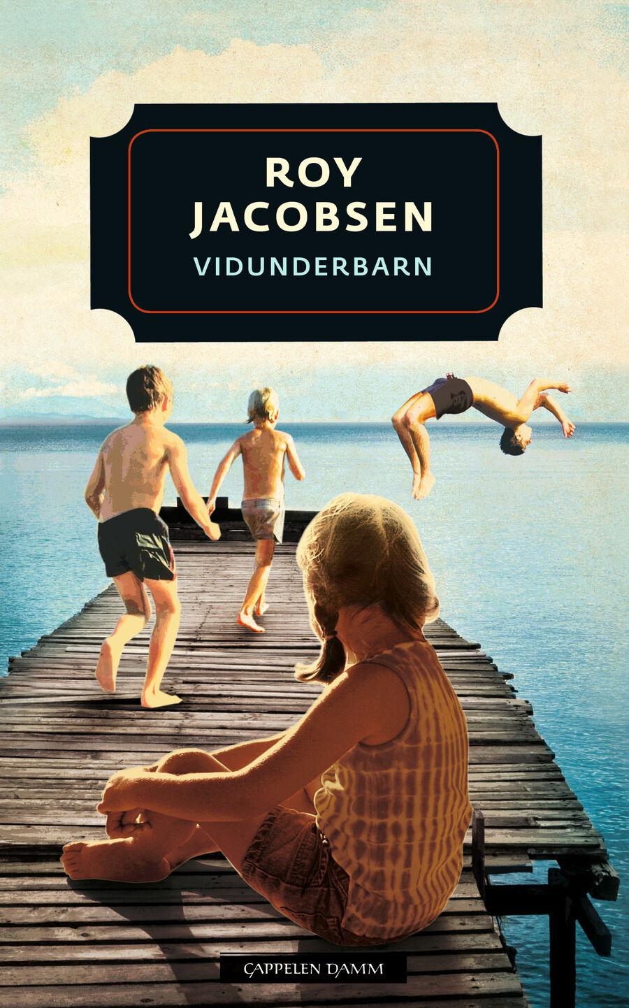 """Vidunderbarn"" av Roy Jacobsen kom ut i 2009."